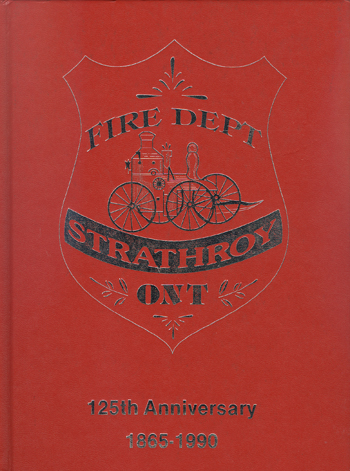 FD Strathroy Ontario 125th Anniversary