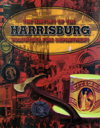 The history of the Harrisburg Volunteer FD