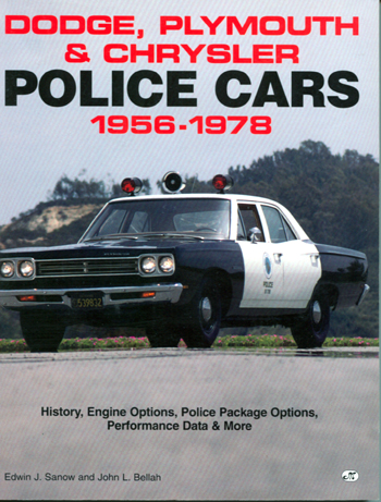 Dodge, Plymouth & Chrysler Police Cars 1956 - 1978