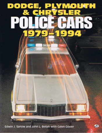 Dodge, Plymouthe & Chrysler Police Cars 1979 - 1994